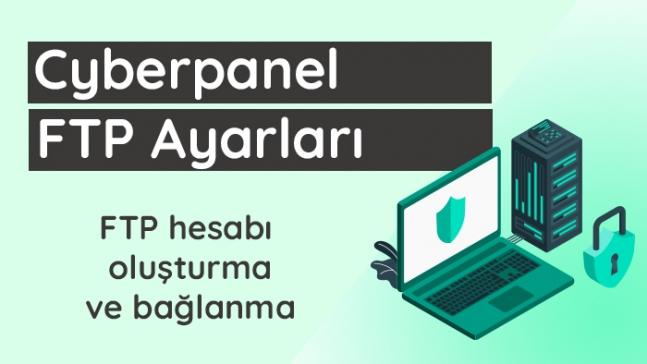 Cyberpanel FTP ayarları.