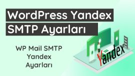 WordPress Yandex SMTP Ayarları