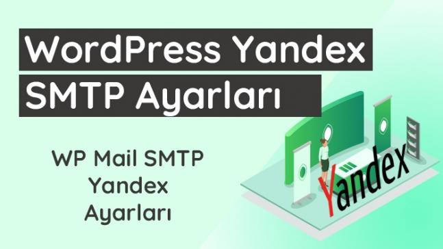 WordPress Yandex SMTP ayarları.